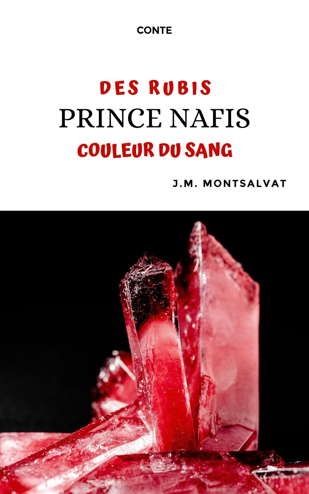 Prince Nafis, des rubis couleur du sang